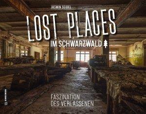 Lost Places im Schwarzwald