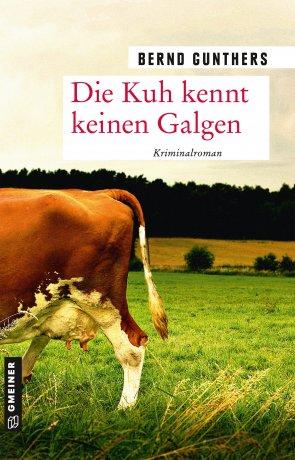 Die Kuh kennt keinen Galgen