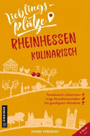 Lieblingsplätze Rheinhessen kulinarisch