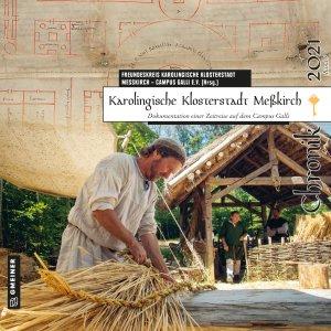 Karolingische Klosterstadt Meßkirch - Chronik 2021