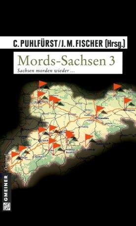 Mords-Sachsen 3