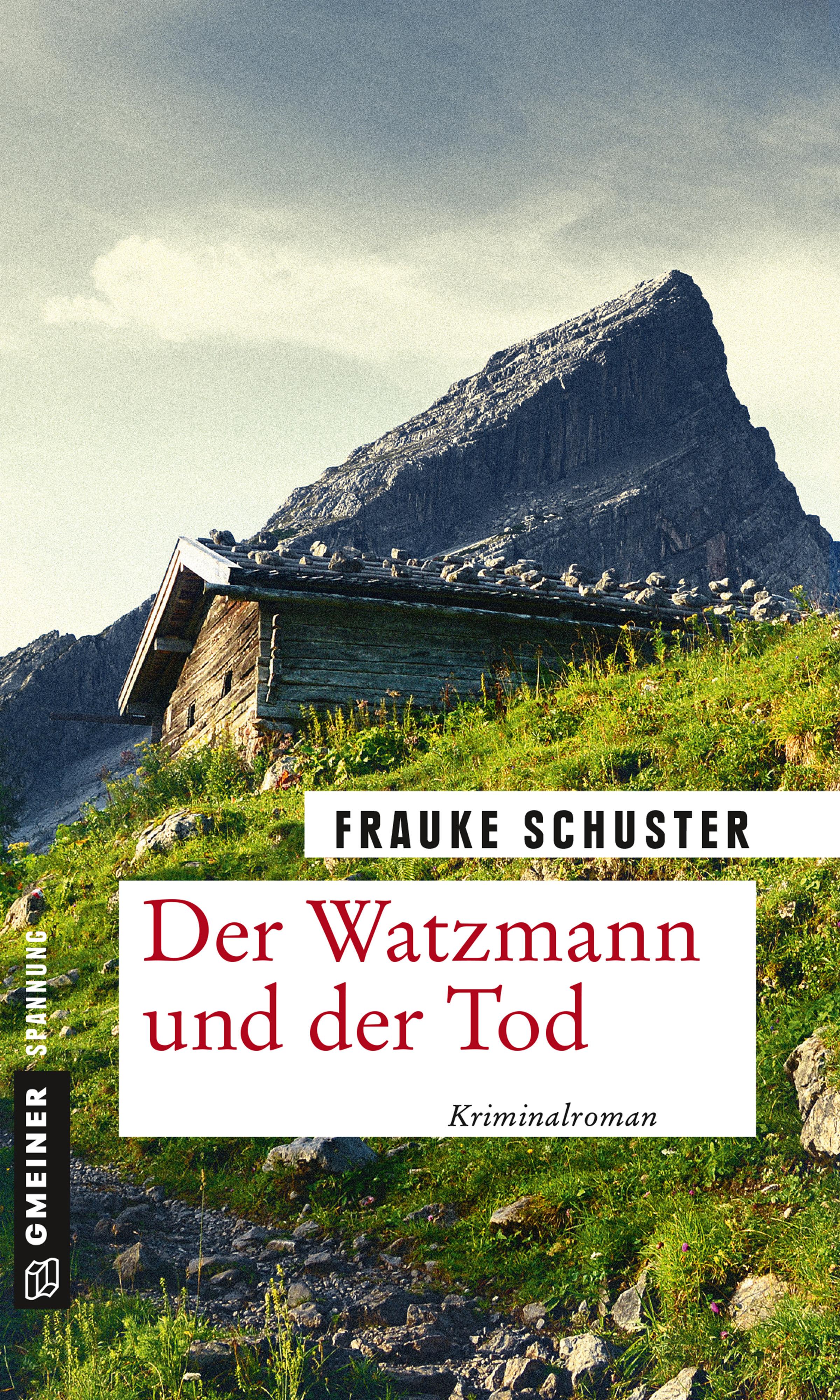 Der Watzmann und der Tod - Gmeiner Verlag